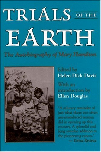 Trials of the Earth: The Autobiography of Mary Hamilton 9780878056712