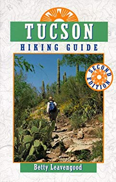 Tucson Hiking Guide 9780871088659