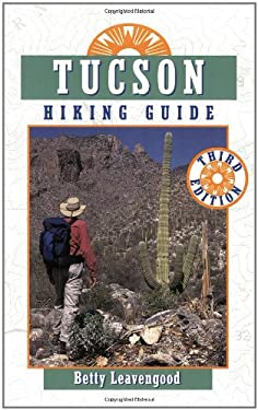 Tucson Hiking Guide 9780871089359