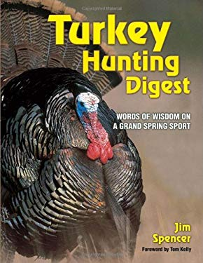 Turkey Hunting Digest 9780873495066