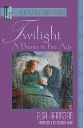 Twilight: A Drama in Five Acts 3856836