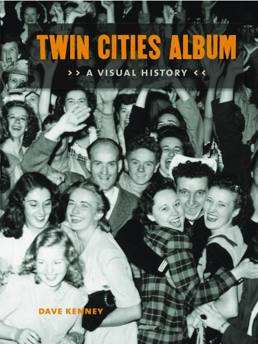 Twin Cities Album: A Visual History 9780873515221