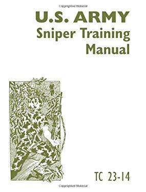 U.S. Army Sniper Training Manual 9780873641203