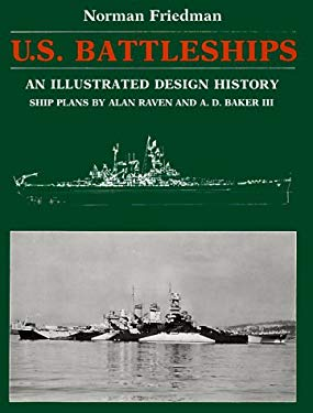 U.S. Battleships: An Illustrated Design History 9780870217159