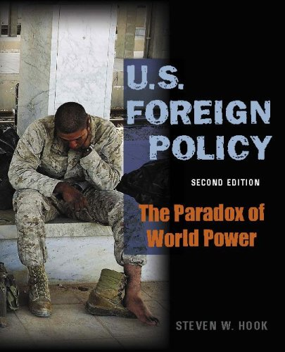 U.S. Foreign Policy: The Paradox of World Power, 2nd Edition 9780872894662