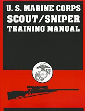 U.S. Marine Corps Scout/Sniper Training Manual 9780879470944