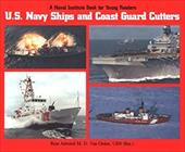 U.S. Navy Ships and Coast Guard Cutters