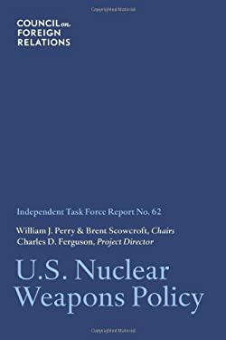 U.S. Nuclear Weapons Policy 9780876094204