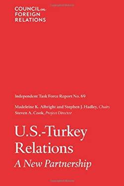 U.S-Turkey Relations: A New Partnership 9780876095256