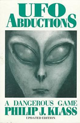 UFO Abductions: A Dangerous Game 9780879755096