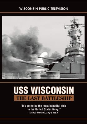USS Wisconsin: The Last Battleship 9780870204180