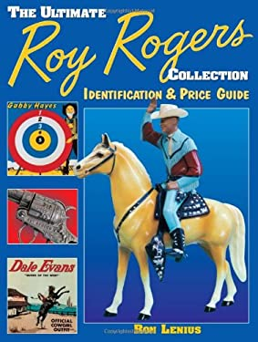 Ultimate Roy Rogers Collection 9780873492263