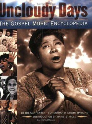 Uncloudy Days: The Gospel Music Encyclopedia 9780879308414