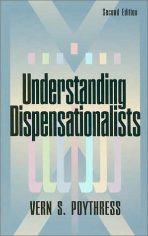 Understanding Dispensationalists 9780875523743