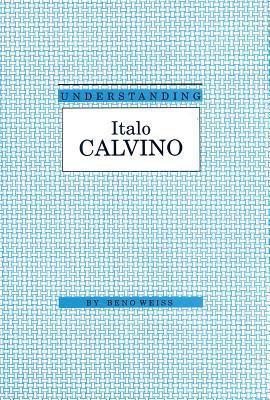 Understanding Italo Calvino 9780872498587