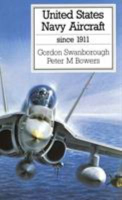 United States Navy Aircraft Since 1911 9780870217920