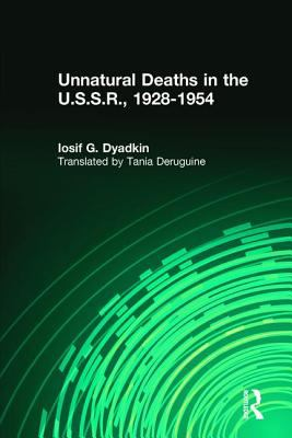 Unnatural Deaths in the U.S.S.R.: 1928-1954 9780878559190