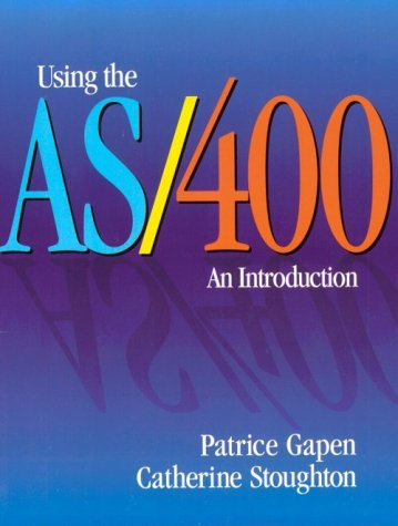 Using the AS/400: An Introduction 9780878359523