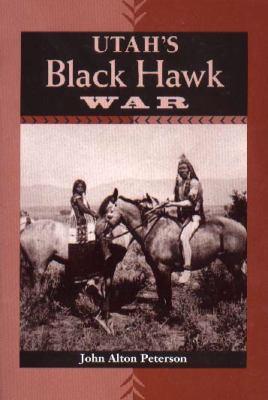 Utah's Black Hawk War 9780874805086
