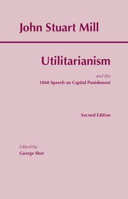 Utilitarianism - 2nd Edition