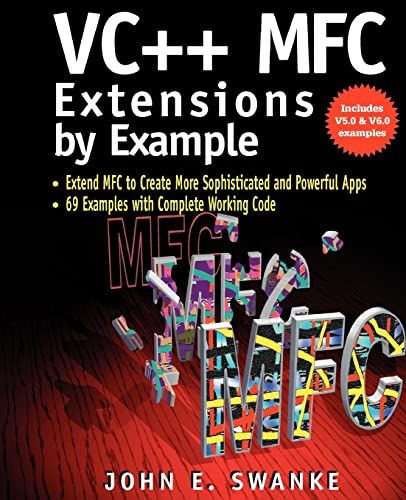 VC++ MFC Extensions by Example 9780879305888