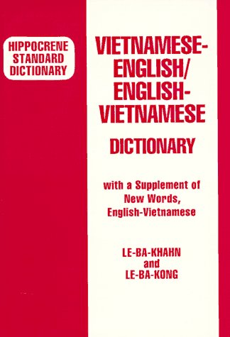 Vietnamese-English/English Vietnamese Dictionary: With a Supplement of New Words, English-Vietn. 9780870529245