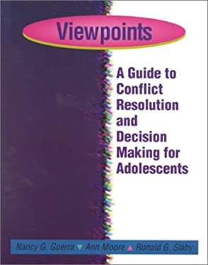 Viewpoints: A Guide to Conflict Resolution and Decision Making for Adolescents 9780878223589