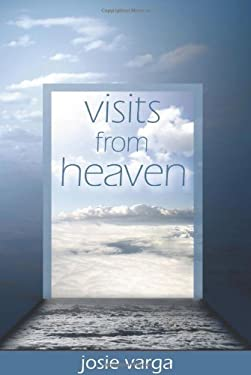 Visits from Heaven 9780876044995