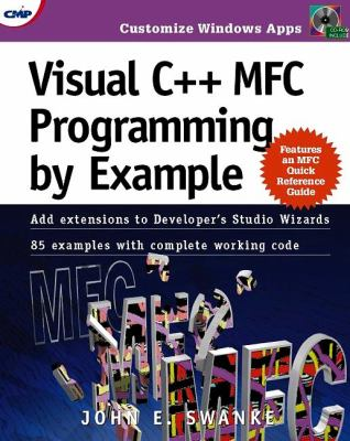 Visual C++ MFC Programming by Example Visual C++ MFC Programming by Example [With *] 9780879305444