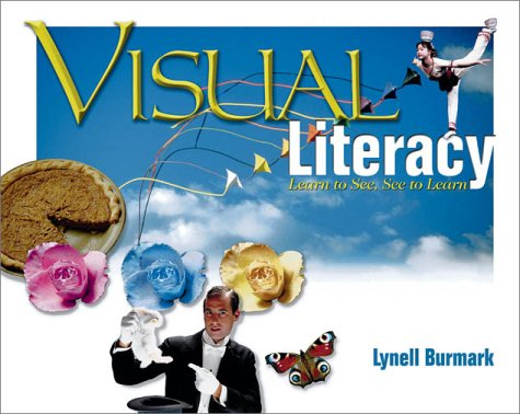 Visual Literacy: Learn to See, See to Learn 9780871206404