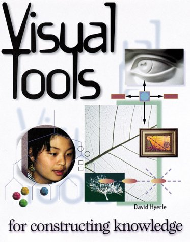 Visual Tools for Constructing Knowledge 9780871202666