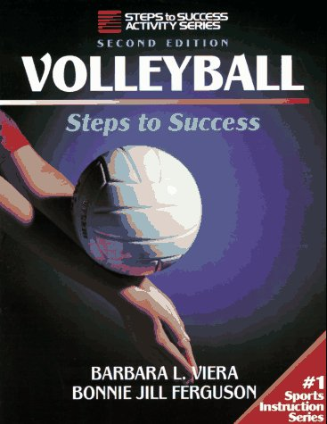 Volleyball-2nd Edition: Steps to Success 9780873226462