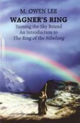 Wagner's Ring - Turning the Sky Around 9780879101862
