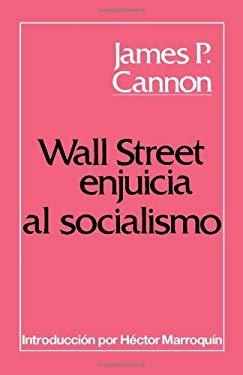 Wall Street Enjuicia al Socialismo 9780873486170