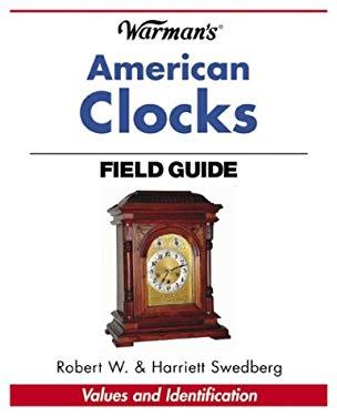 Warman's American Clocks Field Guide 9780873497077