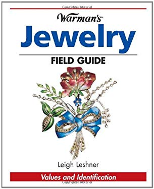 Warman's Antique Jewelry Field Guide: Values and Identification 9780873499828