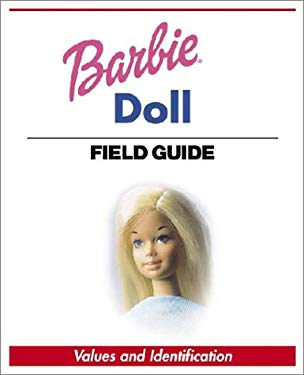 Warman's Barbie Doll Field Guide 9780873496278