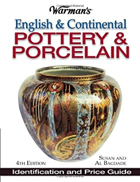 Warman's English & Continental Pottery & Porcelain: Identification & Price Guide 9780873495059