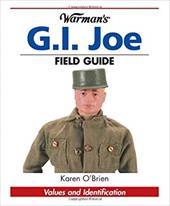 Warman's G.I. Joe Field Guide: Values and Identification 3855746