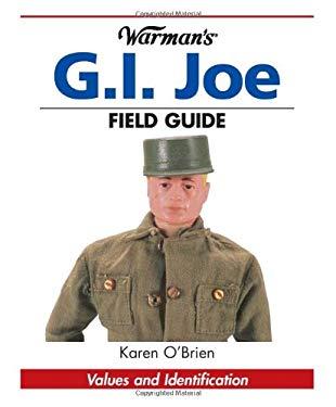 Warman's G.I. Joe Field Guide: Values and Identification 9780873499842