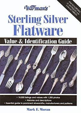 Warman's Sterling Silver Flatware: Value & Identification Guide 9780873496087