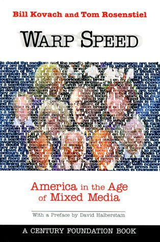 Warp Speed: America in the Age of Mixed Media 9780870784378