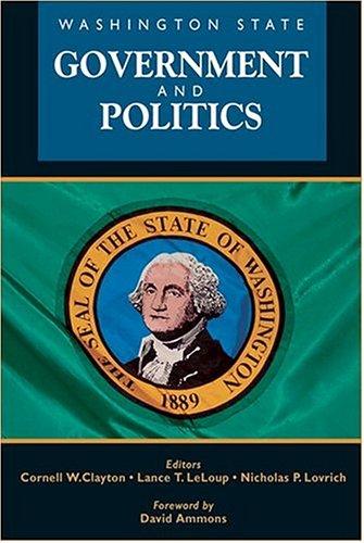 Washington State Government and Politics 9780874222739