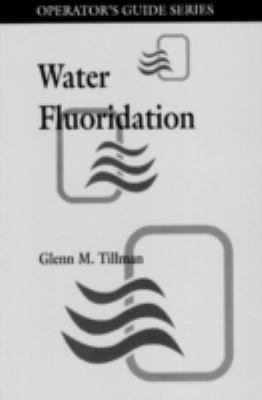 Water Fluoridation 9780873716147