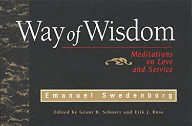 Way of Wisdom: Meditations on Love & Service 9780877853831