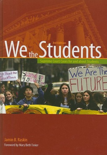 We the Students: Supreme Court Cases for and about Students 9780872897601