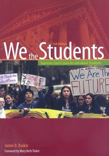We the Students: Supreme Court Decisions for and about Students 9780872897618