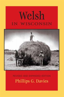 Welsh in Wisconsin 9780870203565