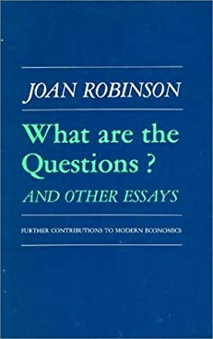 What Are the Questions?: And Other Essays 9780873322003