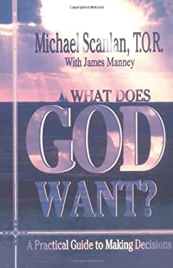 What Does God Want? 9780879735845